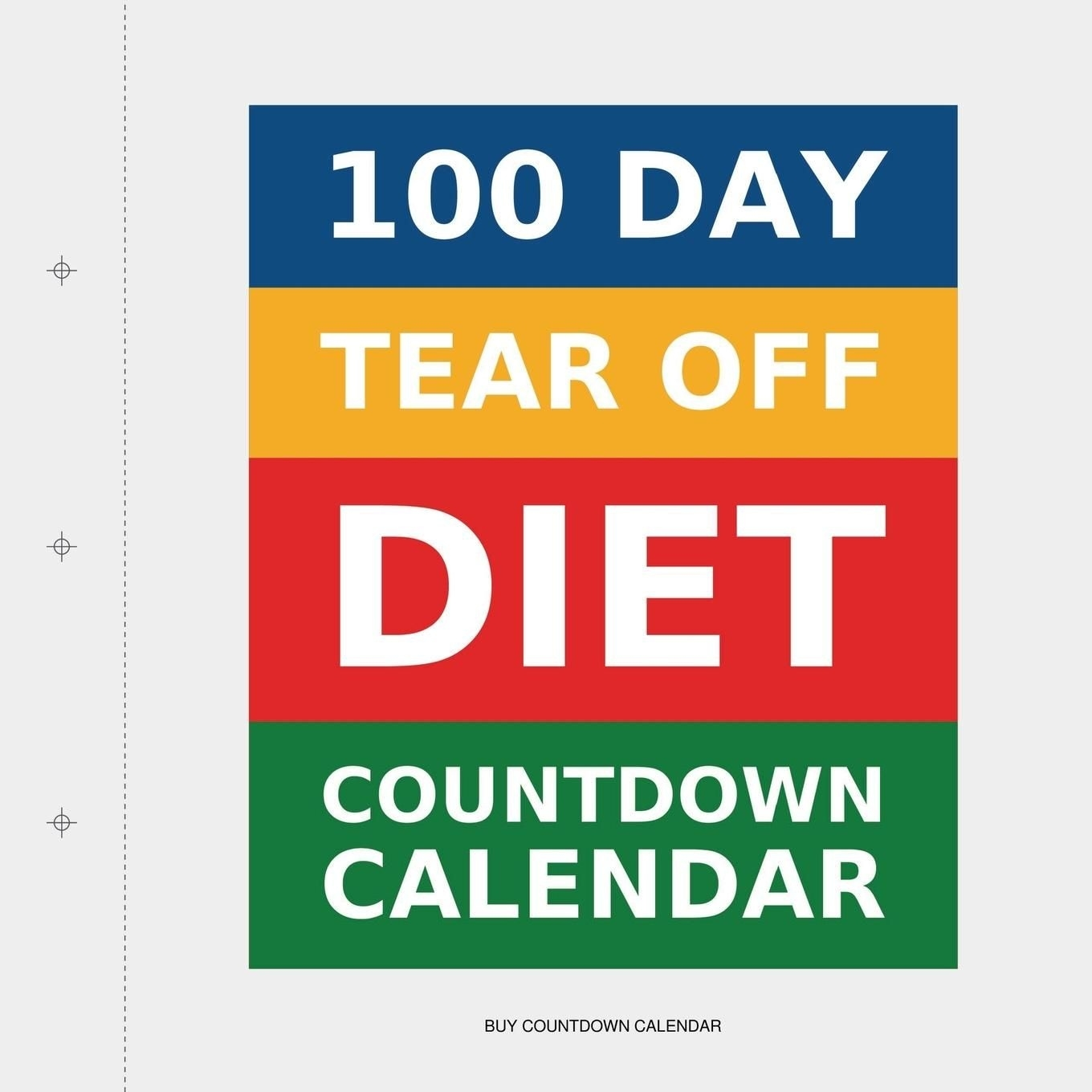 100 Day Tear-Off Diet Countdown Calendar | Products I Love | Diet 7 Day Countdown Calendar