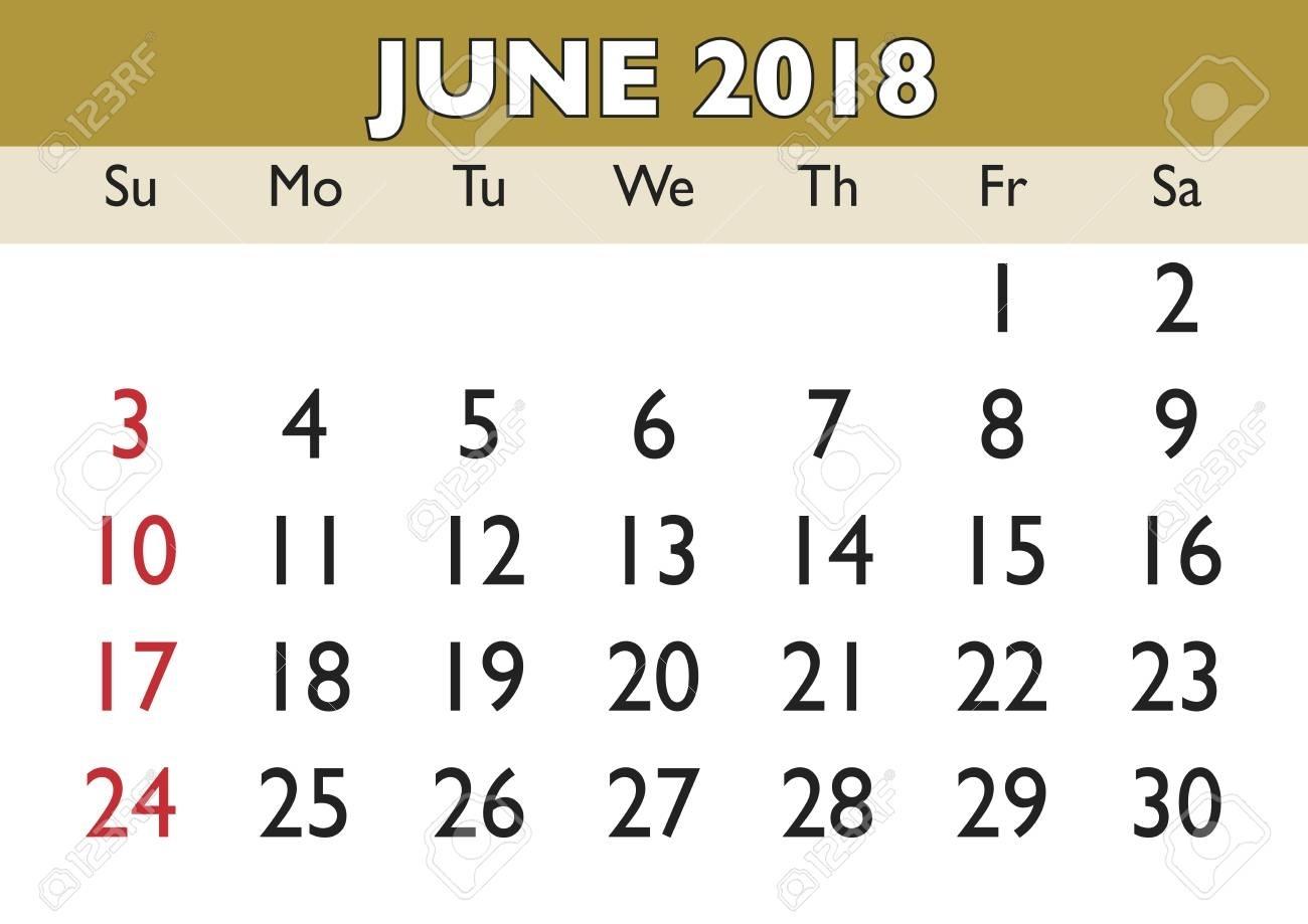 2018 Calendar June Month. Vector Printable Calendar. Monthly Is A Calendar Month 4 Weeks