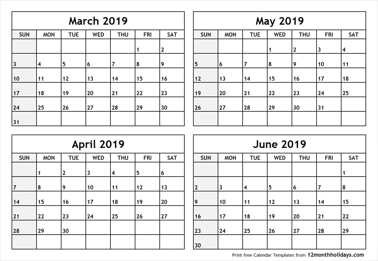 4 Month Blank Calendar 2019 March April May June #april #may #june 4 Month Free Calendar Template