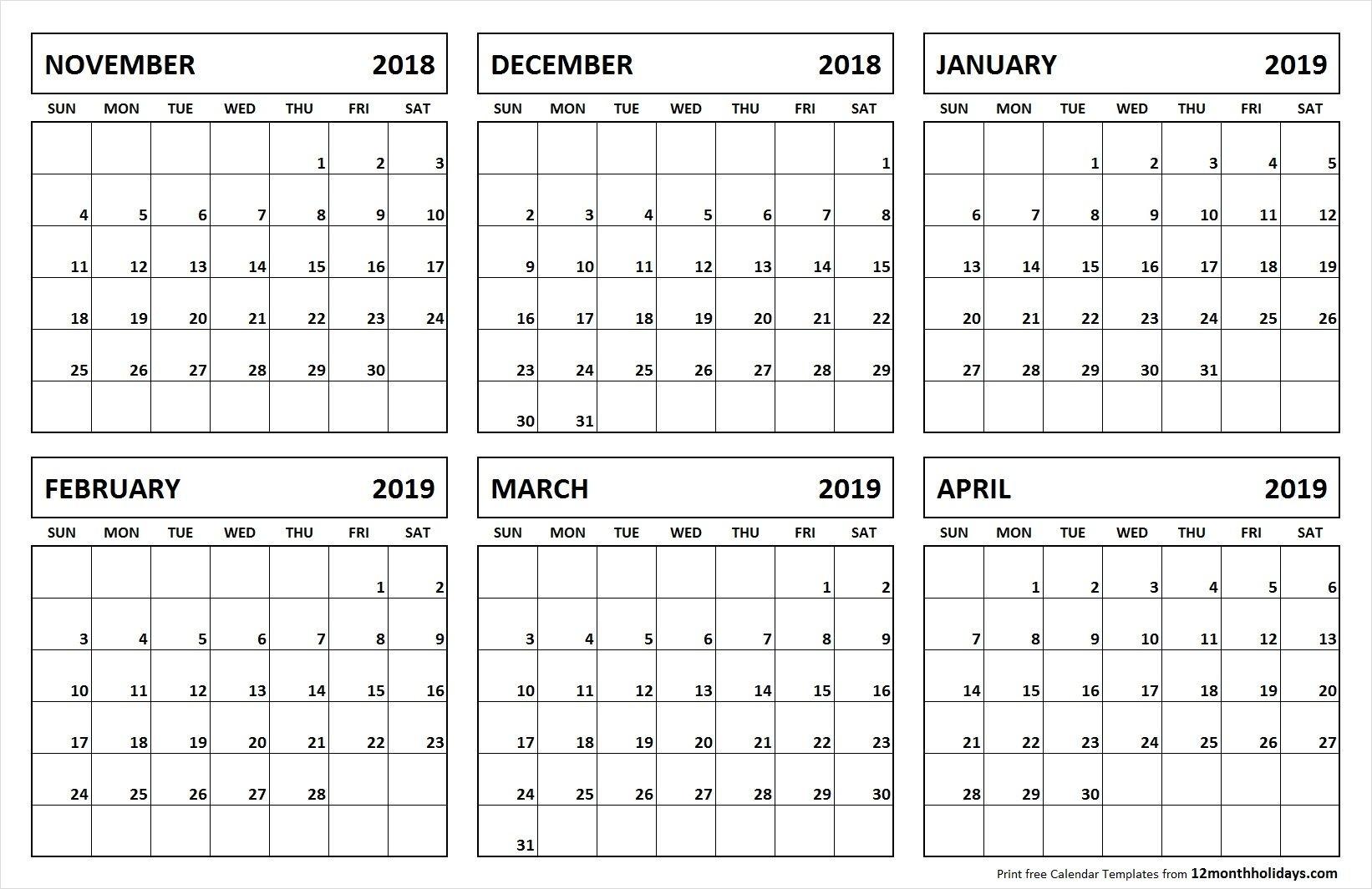 6 Month Calendar November 2018 April 2019   November 2018 To April 6 Month Calendar Blank