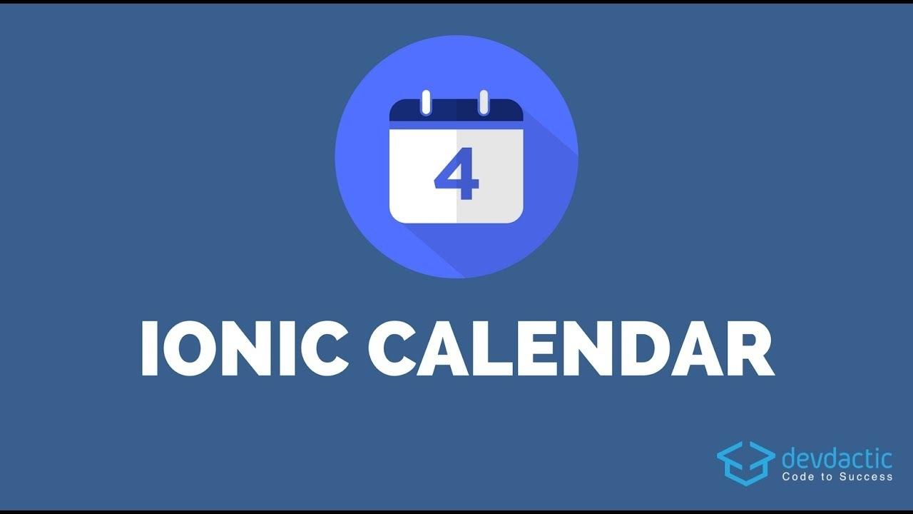 How To Build An Ionic Calendar App - Youtube Ionic 3 Calendar Template