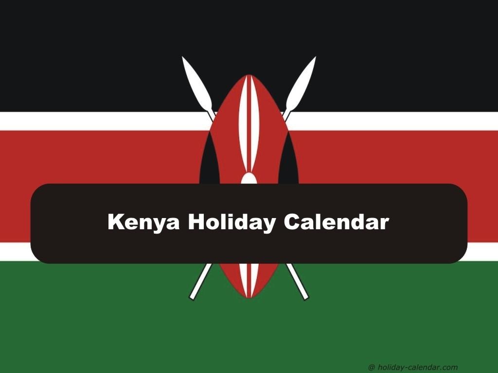 Kenya 2019 / 2020 Holiday Calendar Calendar Holidays In Kenya