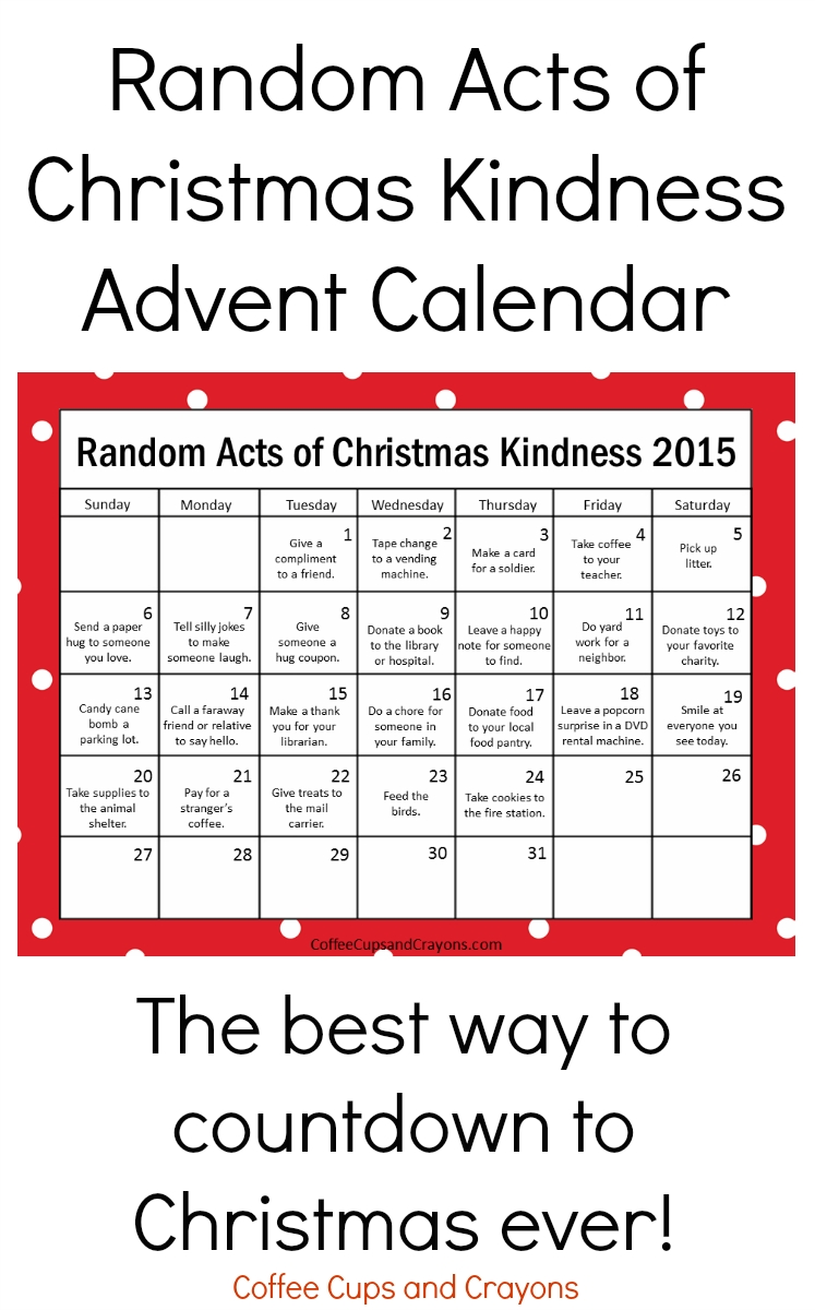 Kindness Is The Best Way To Countdown To Christmas | Coffee Cups And Countdown Calendar In Weeks