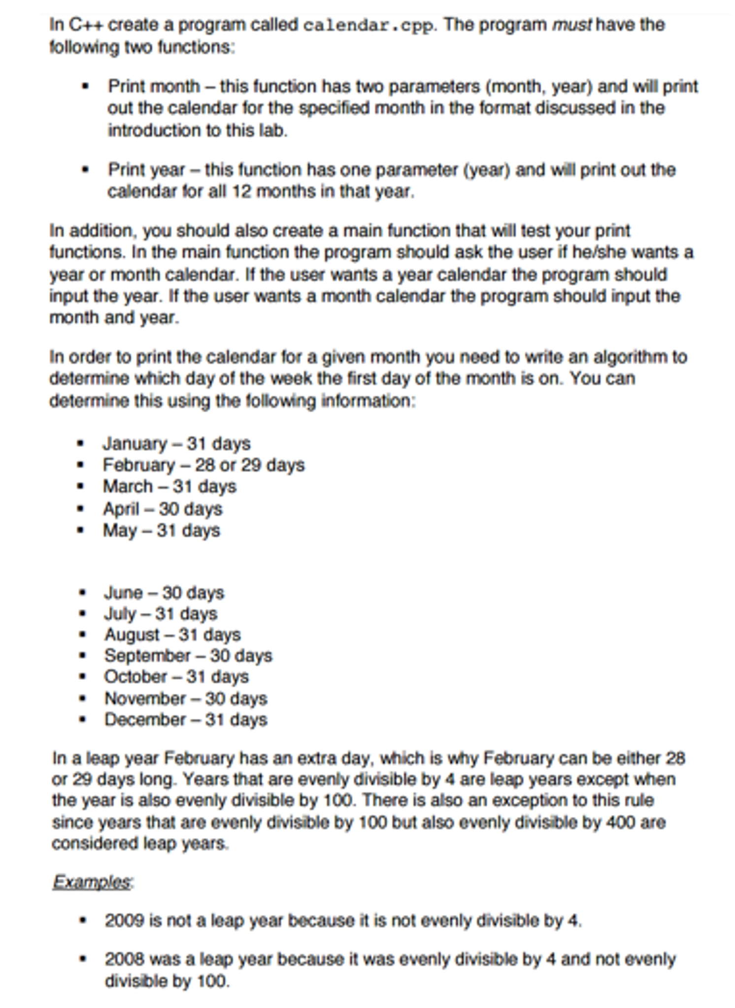 Solved: In C++ Create A Program Called Calendar. Cpp. The C Program For Printing Calendar