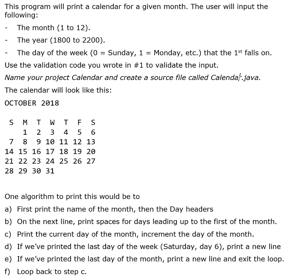 Solved: This Program Will Print A Calendar For A Given Mon Java Calendar Last Week Of Month