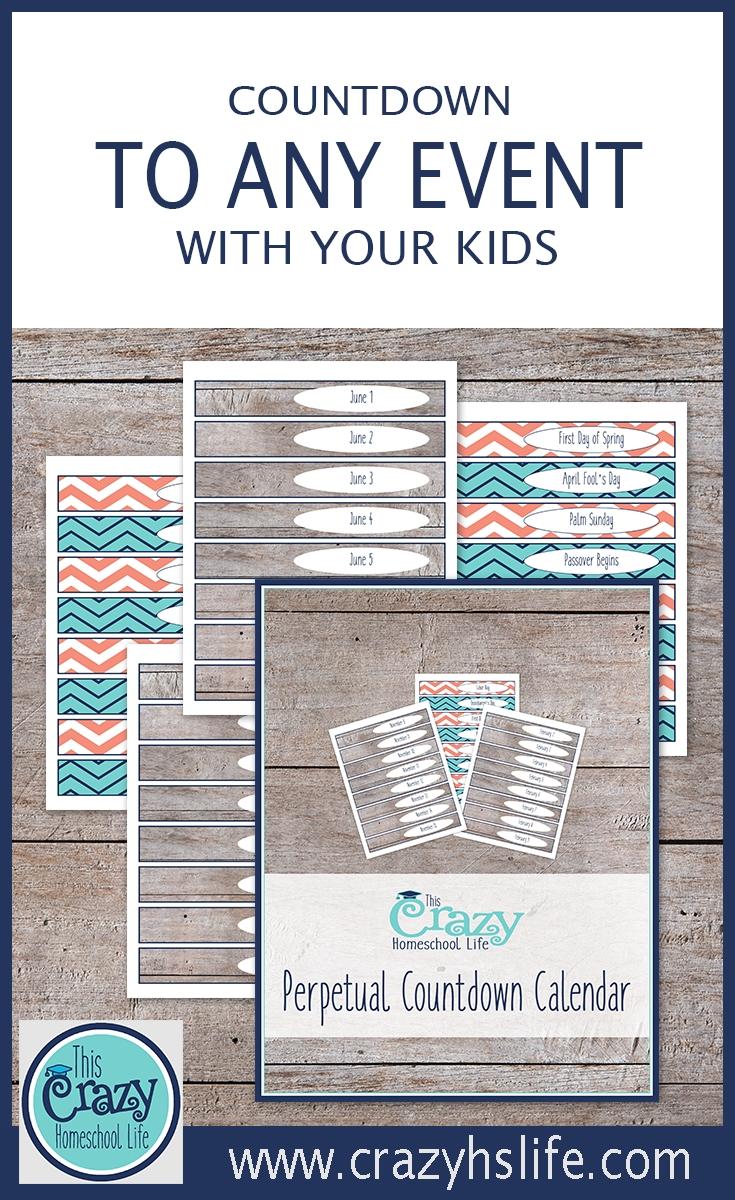 The Printable Perpetual Countdown Calendar | This Crazy Homeschool Calendar Countdown To Print