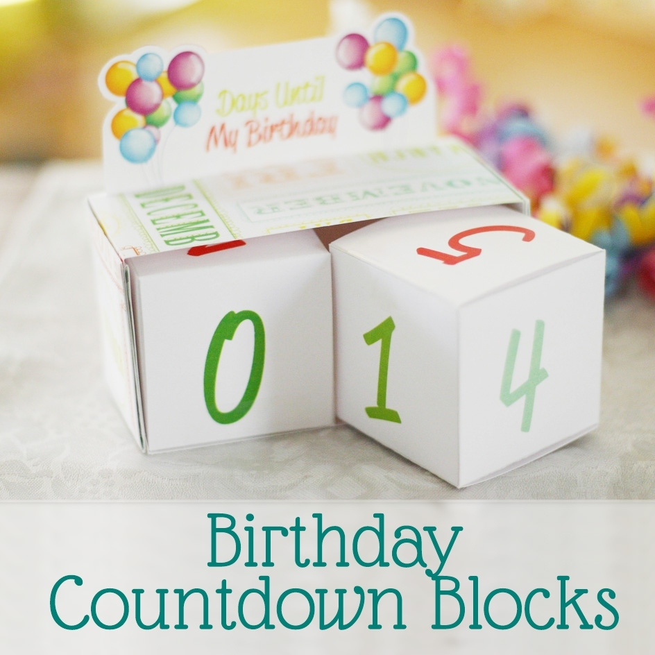 Birthday Countdown Blocks [Free Printable] - Sweet Anne Designs Exceptional Free Countdown Birthday Calendar Printable