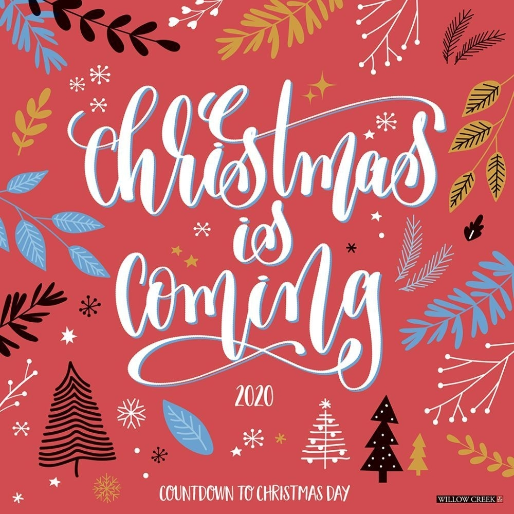 Christmas Is Coming 2020 Wall Calendar Countdown To Christmas Calendar 2020