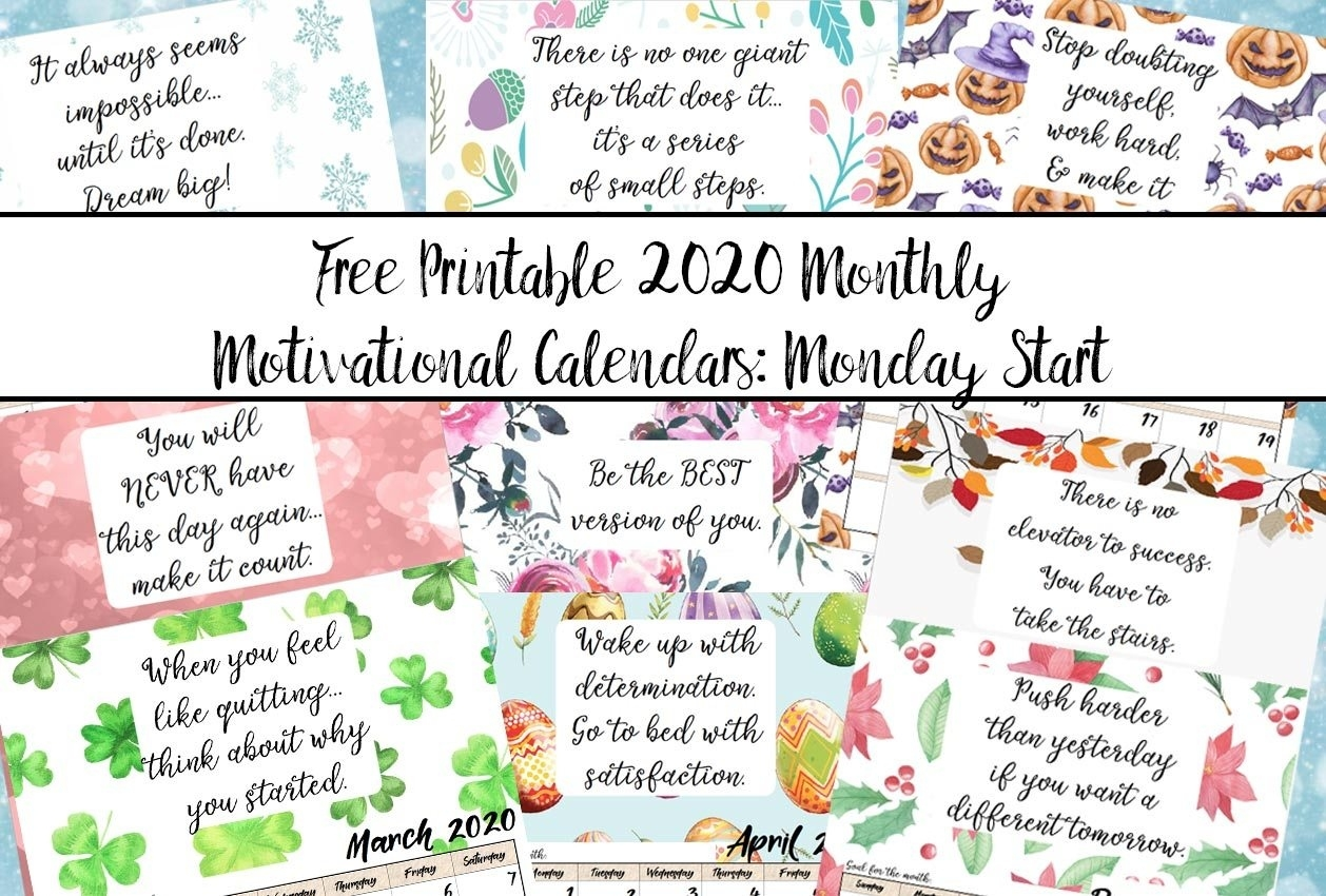 Free Printable 2020 Monday Start Monthly Motivational Exceptional Free Monthly Calendars Starting On Monday