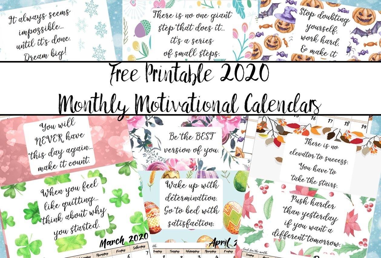 Free Printable 2020 Monthly Motivational Calendars Christmas Calendar 2020 Printable Free
