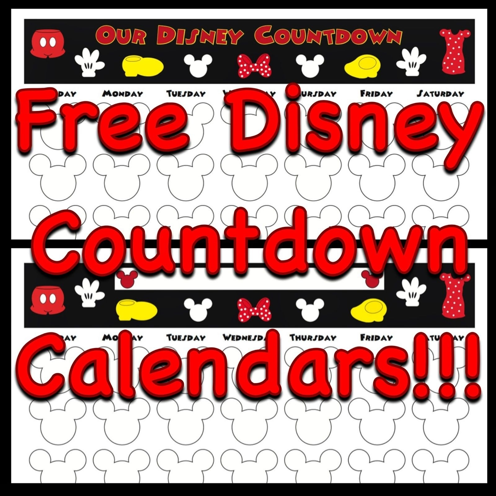 Free, Printable Countdown Calendars To Use For Your Next Dashing Printable Count Down To Disney