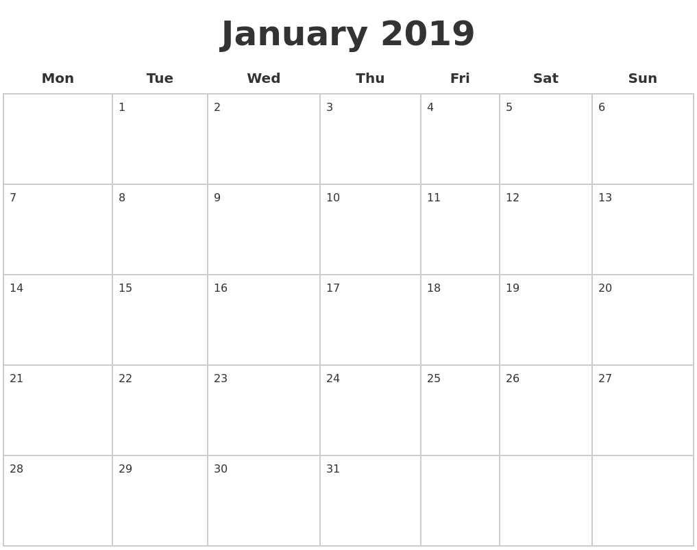 January 2019 Blank Calendar Pages Monday Start #january2019 Perky Calender To Print With Monday Start Date