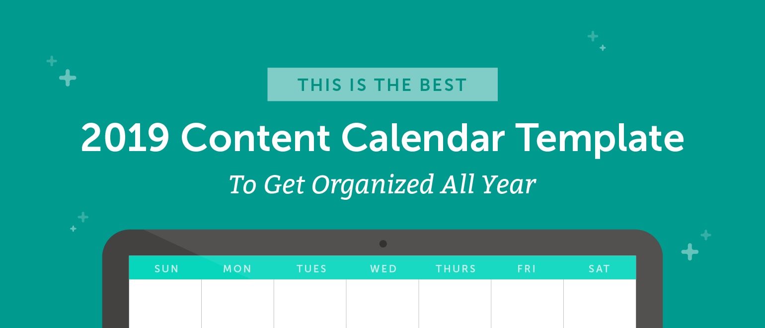The Best 2020 Content Calendar Template: Get Organized All Year Calendar Template That Can Be Wrote On