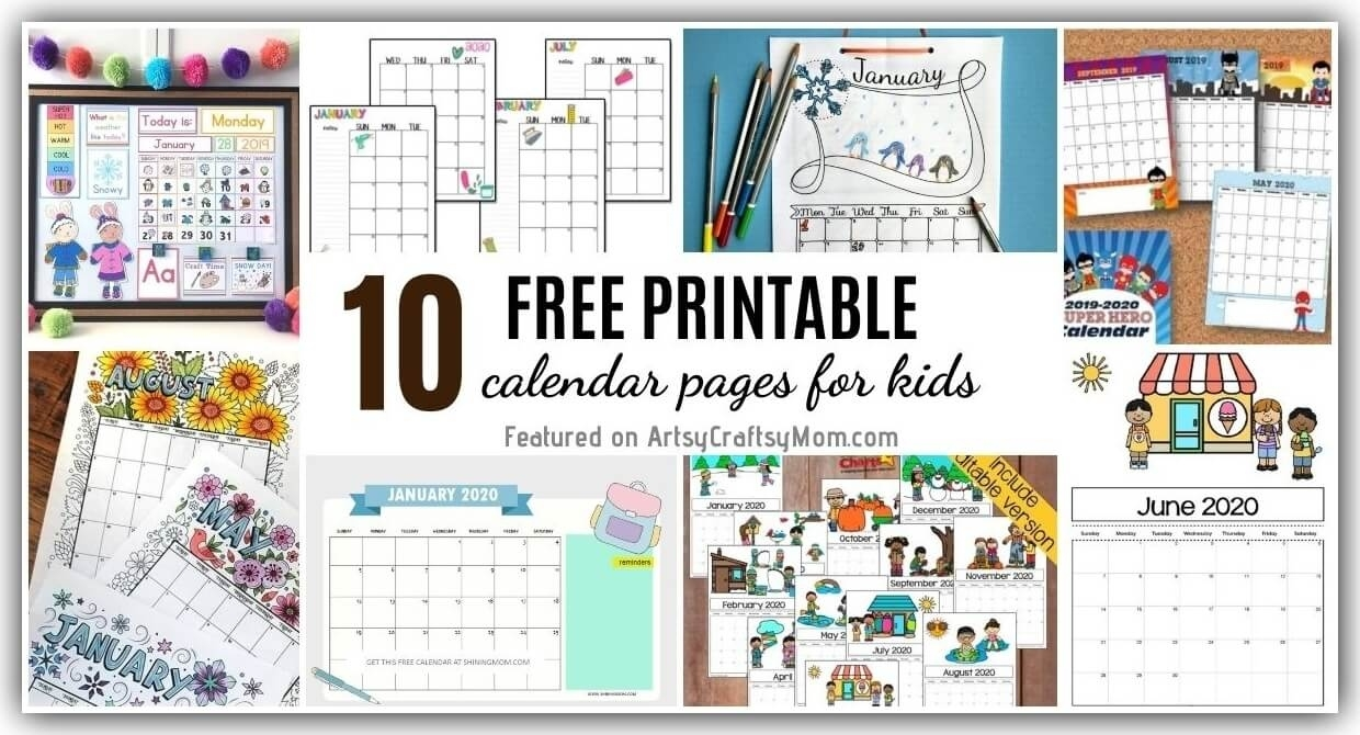 10 Free Printable Calendar Pages For Kids For 2020/2021 Pre K Calendar Template
