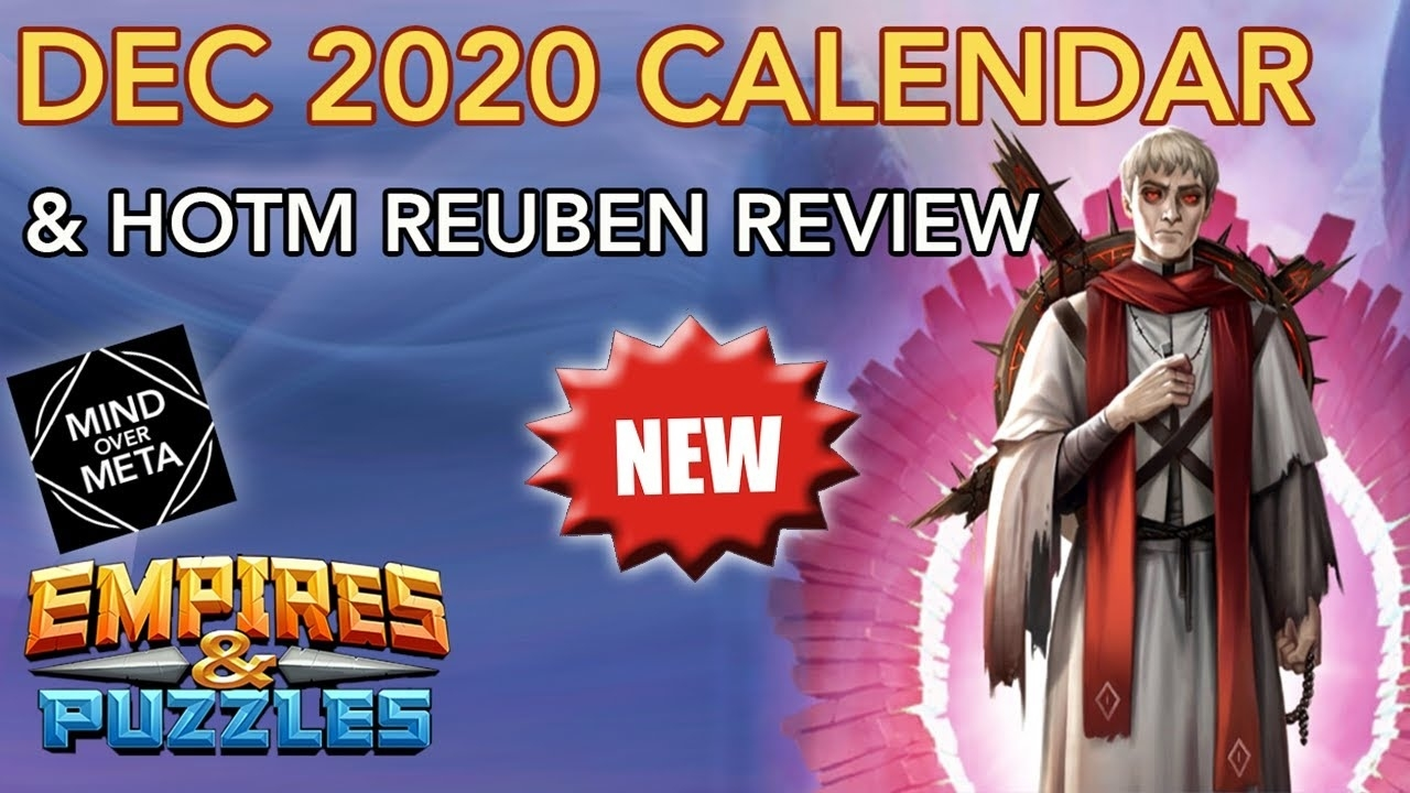 December 2020 Calendar Guide W/ New Hero Of The Month Reuben Review -  Empires & Puzzles Empires Puzzles December 2021 Calendar