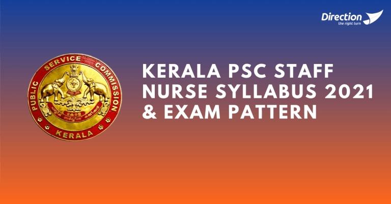 Kerala Psc Staff Nurse Syllabus 2021 & Staff Nurse Exam Pattern Kerala Psc Exam Calendar June 2021