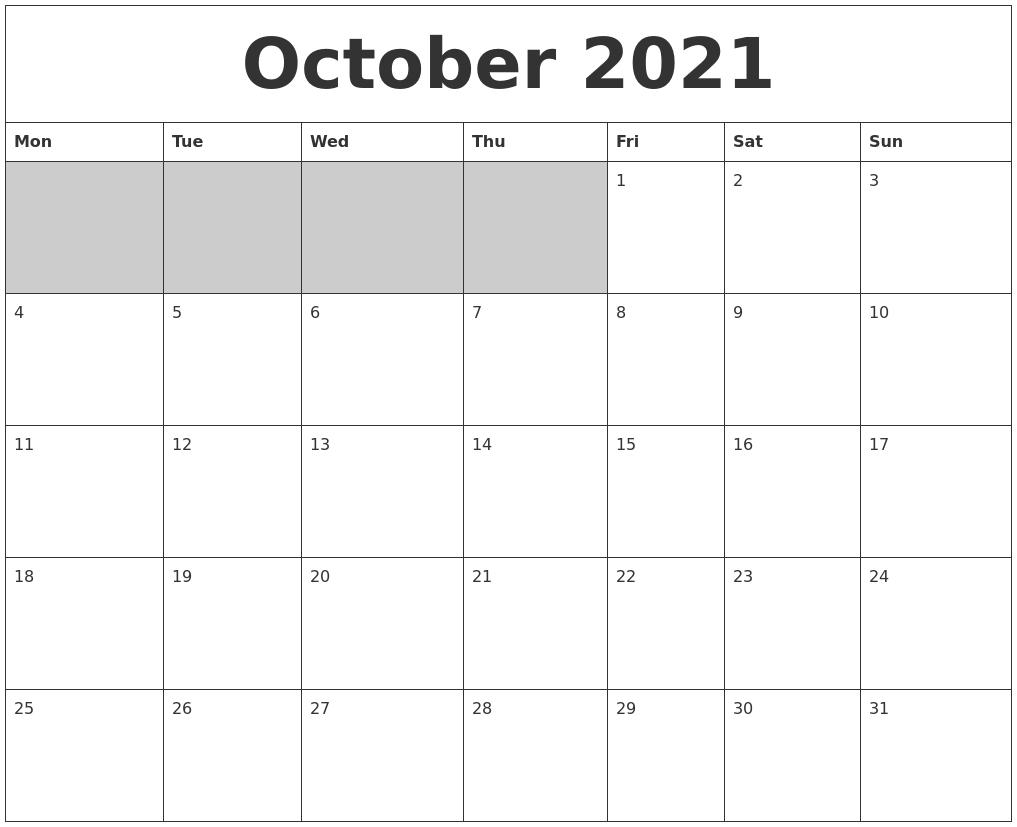 October 2021 Blank Printable Calendar October 2021 Calendar Starting Monday