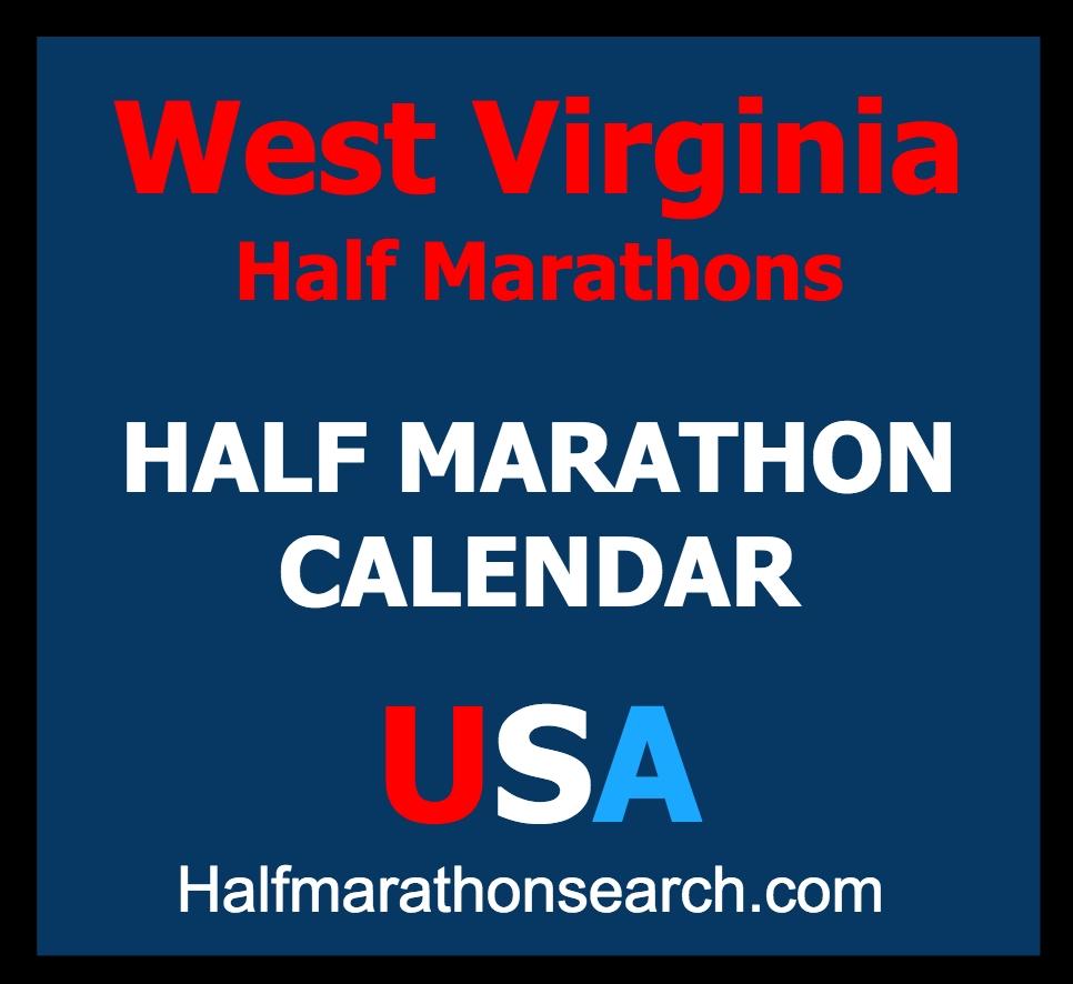 West Virginia Half Marathons Http://Www.halfmarathonsearch/Half-Marathons-West-Virginia Half Key West Calendar Of Events June 2021